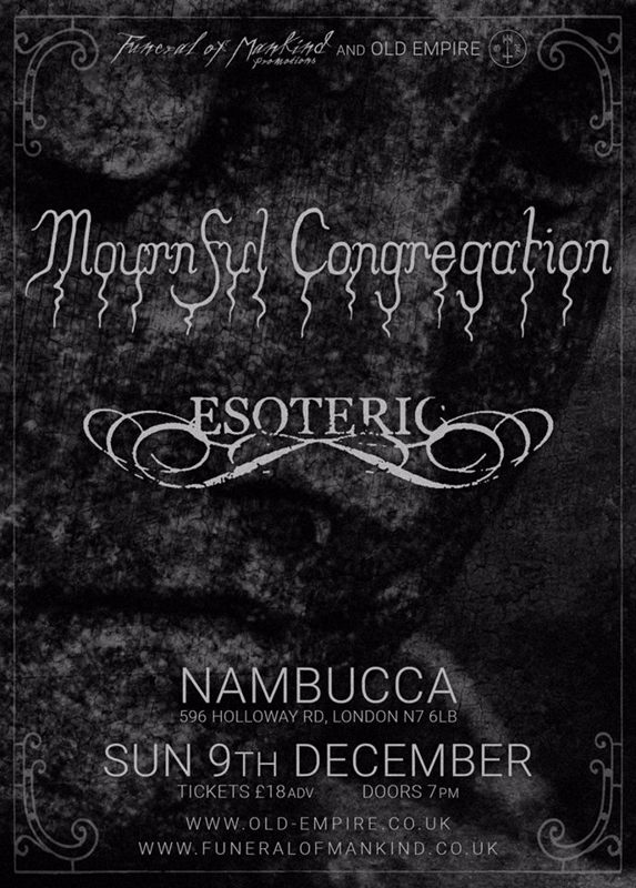 Esoteric and Mournful Congregation, London 9th December 2018